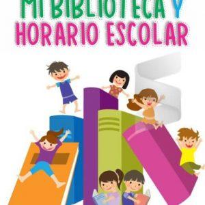 Mi Biblioteca y Horario Escolar