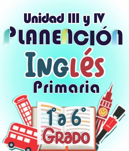Planeacion de Ingles Primaria III y IV - 18-19