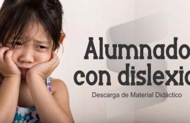 Características del Alumnado con Dislexia + Material Didáctico
