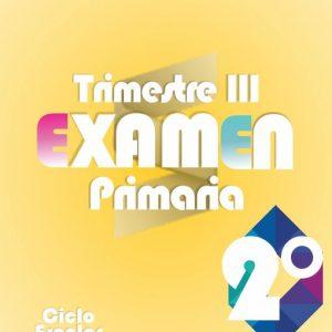 Examen de Primaria 2° Grado Tercer Trimestre + Evaluación Final 2019-2020