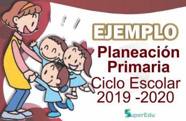 Planeación Primaria Ciclo Escolar 2019-2020 (Descargable)