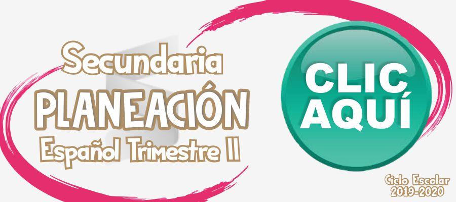 Secundaria Español - Trimestre II