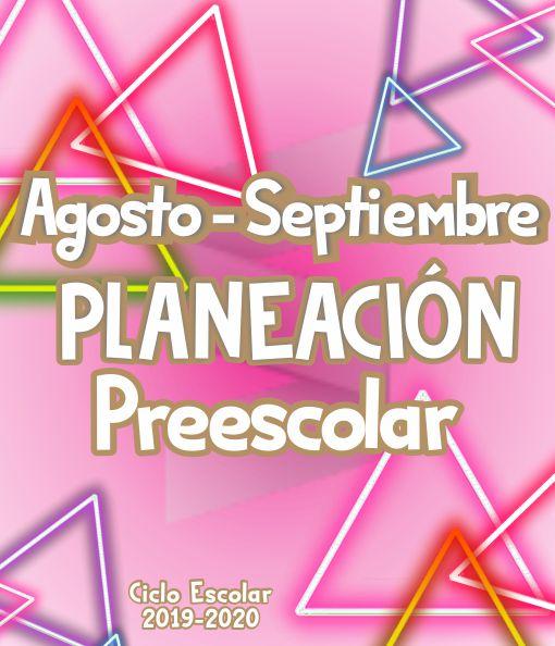 Planeación Argumentada Preescolar - Ciclo Escolar 19-20 (Bimestre I)