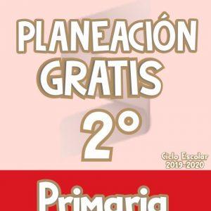 Planeación Argumentada 2° Grado de Primaria – Ciclo Escolar 19-20 (GRATIS)