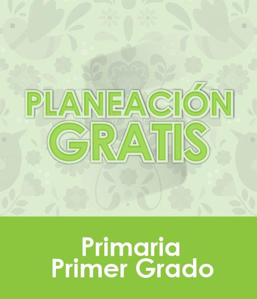 Planeación Primaria Gratis - PRIMER GRADO para descargar 2020 - 21