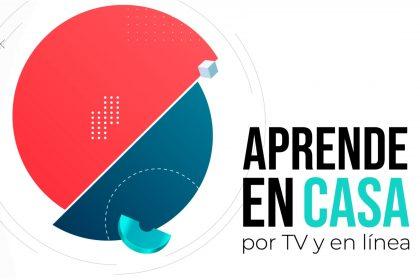 Aprende en casa - Por TV y en Casa