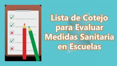 Lista de Cotejo para Evaluar Medidas Sanitaria en Escuelas