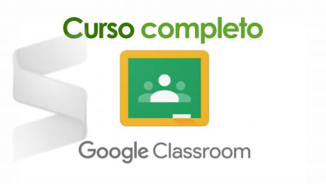 Google Classroom - Tutorial de Básico a Experto 2020