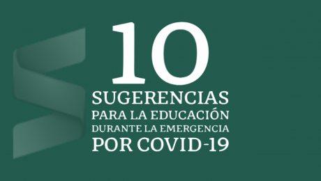 Sugerencias para la Educación Durante la Emergencia por COVID-19