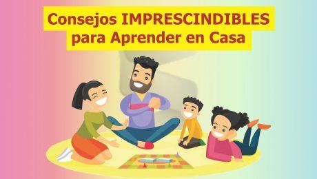 Consejos IMPRESCINDIBLES para Aprender en Casa