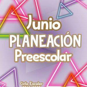 Planeación de Preescolar Junio