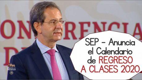 SEP - Anuncia el Calendario de REGRESO A CLASES 2020