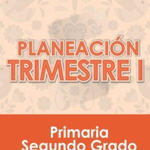 Planeación Primer Trimestre - Segundo Grado Primaria 2020 - 2021