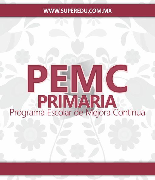 Programa Escolar de Mejora Continua - PEMC Primaria 2020 - 2021