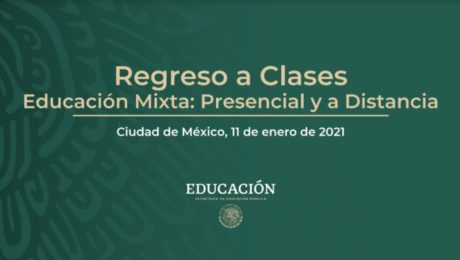 Regreso a Clases Educación Mixta - Ciclo Escolar 2020 - 2021