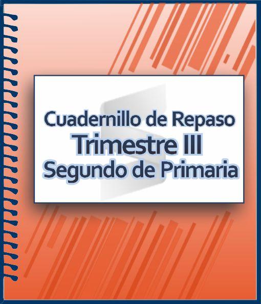 Cuaderno de Actividades para Segundo Grado de Primaria - Trimestre III