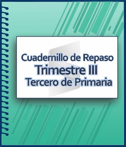 Cuaderno de Actividades para Tercer Grado de Primaria - Trimestre III