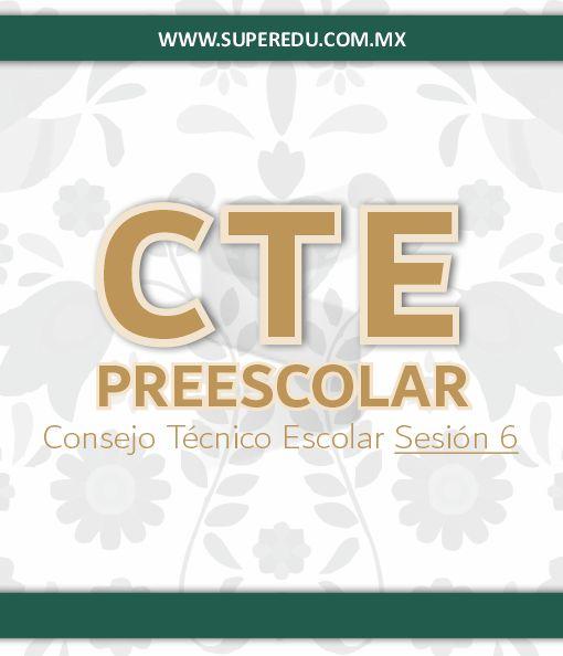 Sexta Sesión CTE de Preescolar 2020 – 2021