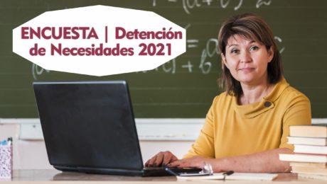 DETECCIÓN DE NECESIDADES PARA EL PERSONAL DE EDUCACIÓN BÁSICA 2021
