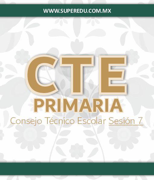 Séptima Sesión CTE de Primaria 2020 – 2021