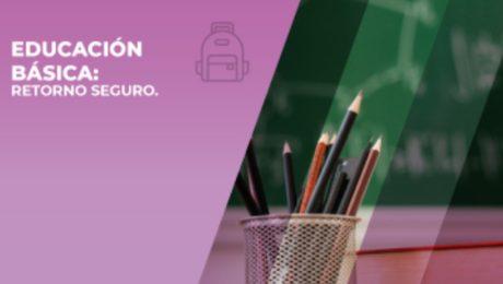 Educación básica - Retorno seguro