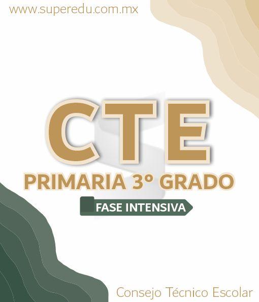 Fase Intensiva CTE de 3° Grado de Primaria 2021 – 2022