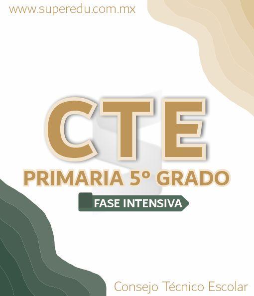 Fase Intensiva CTE de 5° Grado de Primaria 2021 – 2022