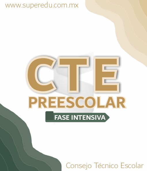 Fase Intensiva CTE de Preescolar 2021 – 2022